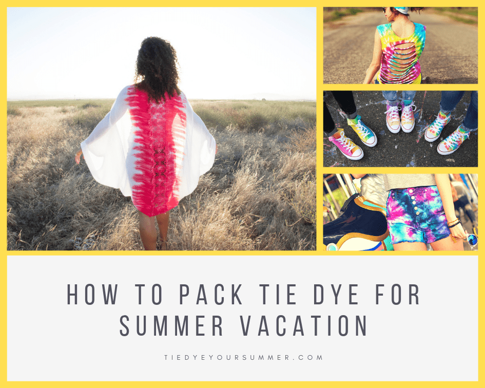 Summer Vacation Tie Dye Essentials
