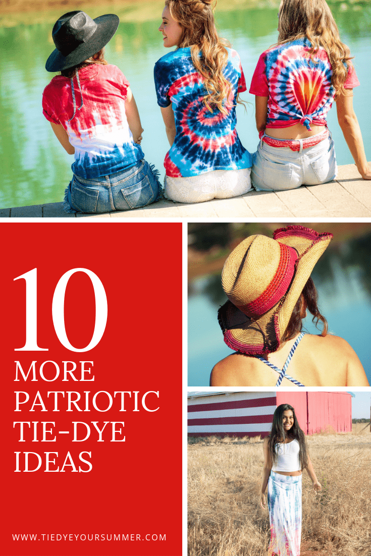 10 More Patriotic Tie Dye Ideas from Tulip